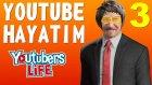 Youtube Hayatım 3 - Oyun Portal
