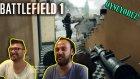 Battlefield 1 (Türkçe) Oynuyoruz - İlk Bakış  (Beta)