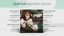 Özlem Çelik - Dereler (Official Audio)