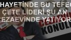 Osman Ör  Çete Lideri Hak Ettiği Yere Cezaevine Konuldu