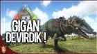 Giganotosaurus Devirdik   Ark Türkçe Multiplayer   Bölüm 23 -  Oyun Portal