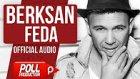 Berksan - Feda (Official Audio)