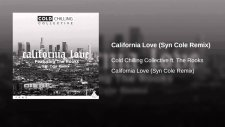 Cold Chilling Collective - California Love (Syn Cole Remix)
