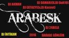 Dj Akman Feat Dj İntikam & Dj Damar(Ex Dj Dalton)feat Dj Extacy(Ex Dj Kasvet) & Dj 24bela  -