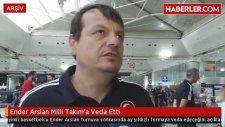 Ender Arslan Milli Takım'a Veda Etti