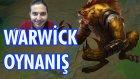 Tiksinç Gülen Ve Tek Atmaya Çalışan Warwick | Leaflookrs Ve Uykulu Oyuncu İle Bol Muhabbetli Lol #26
