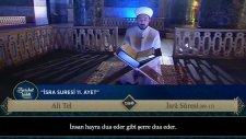 Ayasofya`da Kur`an-ı Kerim Tilaveti - Ali Tel - İsra Sûresi (09-15 ) ve Meali