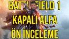Battlefield 1 Kapalı Alfa'sına Oynadık! (Ön İnceleme) - Shiftdeletenet