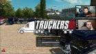 Euro Truck Simulator 2'de Uzun Yollara Düştük! (Twitch Canlı Yayın Tekrarı)
