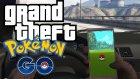 GTA V'de Pokemon GO Mini Bir Oyun Olsaydı