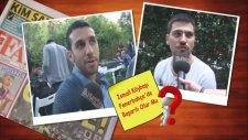İsmail Köybaşı Fenerbahçe'de Başarılı Olabilir mi? - Sokak Röportajı