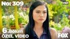 No: 309 6.Bölüm - Evlenmekten Vazgeçtim! (13 Temmuz Çarşamba)