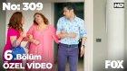 No: 309 6.Bölüm - Filiz Hamile mi? (13 Temmuz Çarşamba)