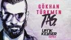 Gökhan Türkmen - Taş (Ufuk Kevser Remix)