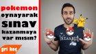 Pokemon Oynayarak Sınav Kazanmanın Yolları