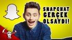 Snapchat Filtreleri Gerçek Olsaydı! (Real Life Snapchat)