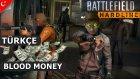 Battlefield Hardline Türkçe Multiplayer | Blood Money | İlk Bakış / İnceleme | Bölüm 2