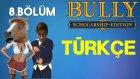 Bully Scholarship Edition Türkçe | At Kafası | Bölüm 8
