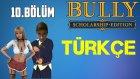 Bully Scholarship Edition Türkçe | Cinnetlik Görev | Bölüm 10