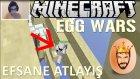 Efsane Atlayış   Minecraft Türkçe Egg Wars   Bölüm 4