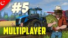 Farming Simulator 15 Türkçe Multiplayer | Ali Baba | Bölüm 5