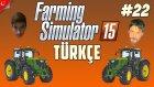 Farming Simulator 15 Türkçe Multiplayer | Amerikan Tır Modu | Bölüm 22