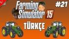 Farming Simulator 15 Türkçe Multiplayer | Tarla İşleri | Bölüm 21
