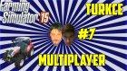 Farming Simulator 2015 Türkçe Multiplayer | Fail Zamanı | Bölüm 3