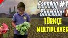 Farming Simulator 2015 Türkçe Online Multiplayer | Yazılma Keyf | Bölüm 10