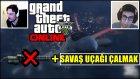 Gta 5 Pc Türkçe Online | Mini Gun = Savaş Uçağı Çalmak  | Bölüm 4