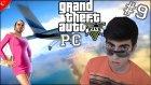 Gta 5 Türkçe Pc | Trevor Airlines | Bölüm 9