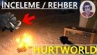 Hurtworld Türkçe - İlk İzlenim (İnceleme) - Rehber - Bölüm 1