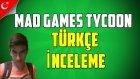 Mad Games Tycoon Türkçe - İlk Bakış / İnceleme - Aga Bu Nedir?