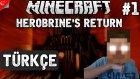 Minecraft Türkçe Herobrine's Return | Adventure Map | Bölüm 1