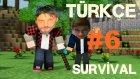 Minecraft Türkçe Multiplayer | Survival Hayatta Kalma | Bölüm 6
