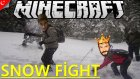 Minecraft Türkçe - Snow Fight - Mini Games | Aksiyon Dolu!