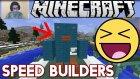 Minecraft Türkçe Speed Builders | YENİ MOD!! | Bölüm 1