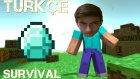Minecraft Türkçe Survival | Diamond Bulma | Bölüm 11