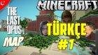 Minecraft Türkçe Survival   The Last Of Us Haritası   Bölüm 1