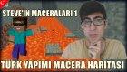 Minecraft Türkçe | Türk Yapımı Macera Haritası | Steve'in Maceraları 1