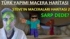 Minecraft Türkçe | Türk Yapımı Macera Haritası | Steve'in Maceraları 2