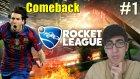 Rocket League Türkçe | Messi Neyin Nessi | Bölüm 1