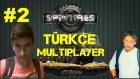 Spintires Türkçe Multiplayer | Harbi Taklaya Geldim | Bölüm 2