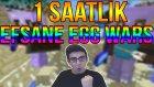 1 Saat Efsane Mücadele - Minecraft Egg Wars Türkçe - Bölüm 19