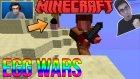 51. Bölgede Kundum!   Minecraft Egg Wars Türkçe   Bölüm 14