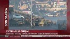 Boğaz Köprüsü'ndeki Askerler Böyle Teslim oldu