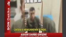 Darbe'de Teslim Olan Askerin Şok İtirafları!