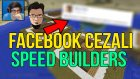 Garbarius İle Facebook Cezalı Speed Builders