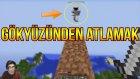 Gökyüzünden Atlamak | Minecraft Türkçe Survival - Gökyüzü Macerası #4