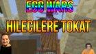 Kundum Ve Takla Hilecilere Karşı!! - Egg Wars | Bölüm 27